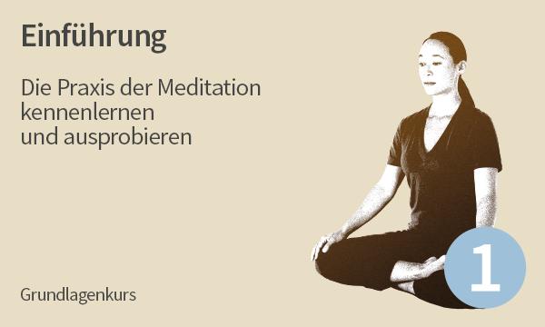 Meditation Kurs 1