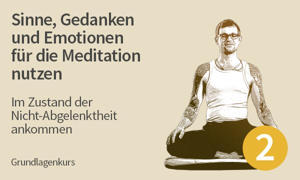 Meditation Kurs 2