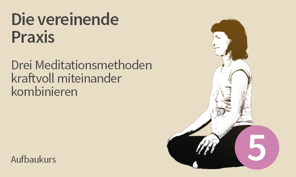 Meditation Kurs 5